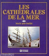 LES CATHEDRALES DE LA MER MARIE-JOSEE OUELLET 1983 BATEAUX VOILE