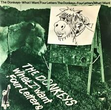 """The Donkeys - What I Want/Four Letters (7"""") (VG+/VG-)"""