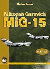 Mikoyan Gurevich MiG-15 - Yellow Series no.6134 - MMP Books - Second Edn. - New