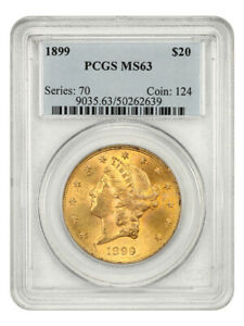 1899 $20 PCGS MS63 - Liberty Double Eagle - Gold Coin