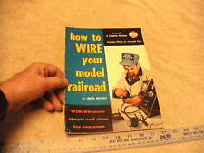 1959 How To Wire Your Model Railroad by Linn Westcott  5th edition Soft Cover
