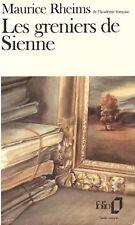 MAURICE RHEIMS LES GRENIERS DE SIENNE poche