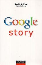 DAVID A.VISE MARK MALSEED - GOOGLE STORY - EDITIONS DUNOD (EN FRANCAIS)