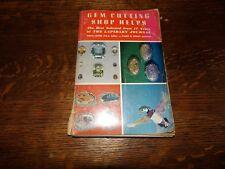 Gem Cutting Shop Helps Leiper 1964