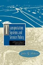 Transportation and Service Policy : Introduction to Planning and Design...