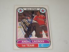 ANDRE LACROIX AUTOGRAPHED 1975-1976 OPC O-PEE-CHEE WHA 1ST TEAM ALL STAR CARD