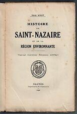 HENRI MORET HISTOIRE DE SAINT-NAZAIRE EO 1925 BRETAGNE LOIRE-ATLANTIQUE