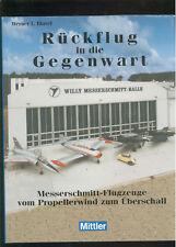 Rückflug in die Gegenwart Messerschmitt-Flugzeuge Propellerwind zum Ultraschall