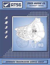 ATSG 5R55E Ford Transmission Rebuild Overhaul Instruction Tech Manual