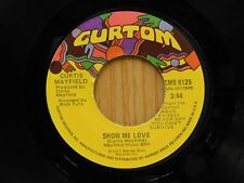 Curtis Mayfield 45 Show Me Love bw Just Want To Be With You - Curtom M-
