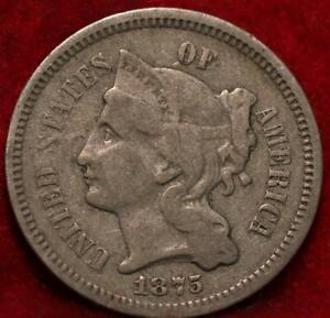 1875 Philadelphia Mint Nickel Three Cent Coin