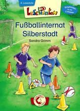 Lesepiraten – Fußballinternat Silberstadt von Sandra Grimm (2016, Gebundene Ausgabe)
