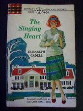 The Singing Heart ELIZABETH CADELL aka Lark Shall Sing vtg pb Berkley Highland