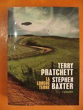 La longue terre.Terry Pratchett & Stephen Baxter. Science-Fiction. Ed l'Atalante
