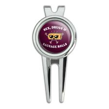 Sex Drugs and Sausage Rolls Funny Humor Golf Divot Repair Tool and Ball Marker