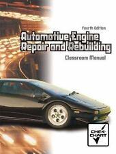 Automotive Engine Repair And Rebuilding