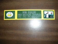 BOB GOALBY (GOLF) 1968 MASTERS CHAMP ENGRAVED NAMEPLATE FOR PHOTO/DISPLAY/POSTER