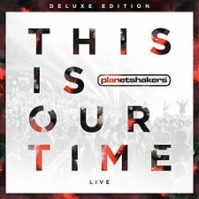 This Is Our Time: Live (DELUXE) Planetshakers (CD/DVD, 2014, Integrity Music)