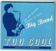 (GY60) The New Zealand School Of Music Big Band, Too Cool - 2015 CD
