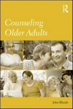 Counseling Older Adults: By Blando, John