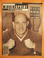 Miroir Sprint 648 du 3/11/1958-Avec Racing,Roger Marche invaincu contre l'Italie