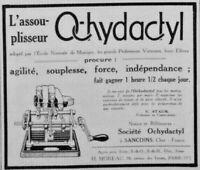 PUBLICITÉ DE PRESSE 1926 L'ASSOUPLISSEUR OCHYDACTYL ADOPTÉ PAR ÉCOLE DE MUSIQUE
