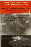 WW2 Vehicles Of The Polish Armed Forces Eastern Front 1943-1945 Reference Book