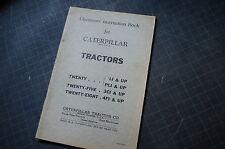 CAT Caterpillar Twenty Five Eight Tractor Dozer Crawler Owner Operation Manual
