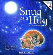 SNUG as a HUG An Australian Lullaby Childrens Story Book  by Marcia Vaughan 2012