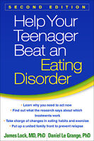 Help Your Teenager Beat an Eating Disorder, Second Edition  (ExLib)