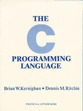 The C Programming Language by Dennis M. Ritchie; Brian W. Kernighan