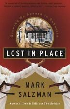 NEW - Lost In Place: Growing Up Absurd in Suburbia by Salzman, Mark