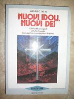 MICHELE C. DEL RE - NUOVI IDOLI, NUOVI DEI - ANNO:1988 - ED:GREMESE (OF)