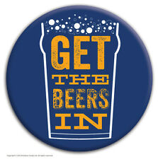 Brainbox Candy 'Get The Beers In' badge funny novelty joke cheap gift hen stag