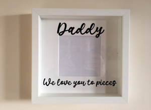 Box Frame Vinyl Decal Sticker Wall art Quote Daddy We love you to pieces