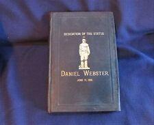 Dedication of the Statue of Daniel Webster June 17, 1886, John Clarke 1886, Nh