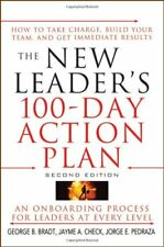 The New Leader's 100-day Action Plan: How to Take Charge, Build Your Team, and,