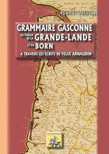 Grammaire gasconne du parler de la Grande-Lande et du Born • Renaud Lassale