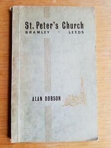 St. Peter's Church BRAMLEY Leeds - Alan Dobson - Leeds Local Church History