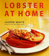 NEW Lobster at Home by Jasper White