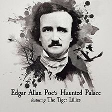TIGER Lillies-Edgar Allen Poe's Haunted Palace CD NUOVO