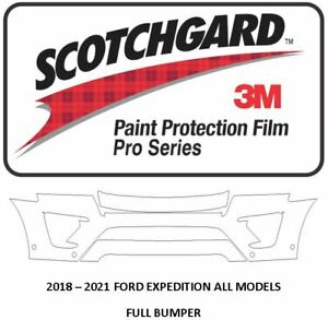 3M SCOTCHGARD PRO Paint Protection Film 2018 - 2021 FORD EXPEDITION FULL BUMPER