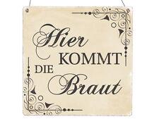 XL Holzschild HIER KOMMT DIE BRAUT * BEIGE * Vintage INTERLUXE Hochzeit Shabby