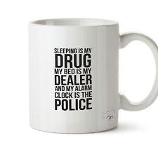 Dormire è la mia droga, mio letto è il mio rivenditore e la mia Sveglia tazza 10 OZ (ca. 283.49 g)
