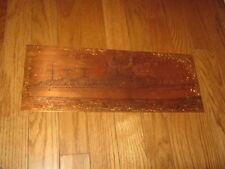 "Vintage Copper Ship Plate ?????????? 15 3/4"" x less than 6"""