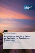 Empowerment of Rural Women an Evaluation of Development Programmes by...