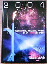 2004 SUGGESTIONI, IMMAGINI, PAROLE DI UN ANNO DI SPORT (LA GAZZETTA DELLO SPORT)