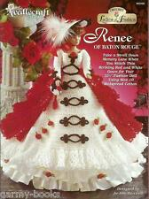 Renee of Baton Rouge Ladies of Fashion Crochet Gown Pattern for Barbie Dolls NEW
