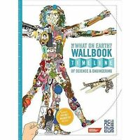 The What on Earth? Wallbook Timeline of Sceince & Engineering, Christopher Lloyd