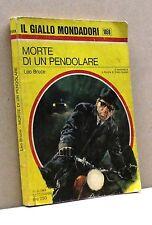 MORTE DI UN PENDOLARE - L. Bruce [libro, Il Giallo Mondadori n.1058]
